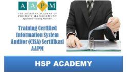 Training Certified Information System Auditor (CISA) Sertifikasi AAPM