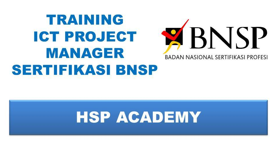 TRAINING ICT PROJECT MANAGER SERTIFIKASI BNSP